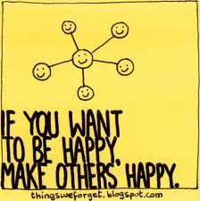 Things We Forget: 882: If you want to be happy, make others happy.